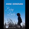 Being Emily (Unabridged), by Anne Donovan