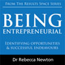 Being Entrepreneurial: Identifying opportunities & successful endeavours (Unabridged) Audiobook, by Dr Rebecca Newton