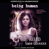 Being Human: The Road (Unabridged), by Simon Guerrier