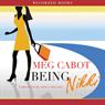 Being Nikki: An Airhead Novel (Unabridged), by Meg Cabot