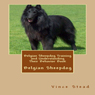 Belgian Sheepdog Training and Understanding Their Behavior Book (Unabridged), by Vince Stead