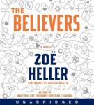 The Believers (Unabridged), by Zoe Heller