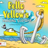 Bello Yellows Amazing Surprise (Unabridged) Audiobook, by Barbara Kathleen Welch