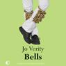 Bells (Unabridged) Audiobook, by Jo Verity
