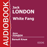 Belyj Klyk (White Fang) (Unabridged) Audiobook, by Jack London