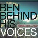 Ben Behind His Voices: One Familys Journey from the Chaos of Schizophrenia to Hope (Unabridged) Audiobook, by Randye Kaye