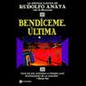 Bendiceme, Ultima (Unabridged), by Rudolfo Anaya