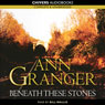 Beneath These Stones (Unabridged) Audiobook, by Ann Granger