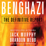 Benghazi: The Definitive Report (Unabridged) Audiobook, by Brandon Webb