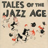 Benjamin Button and Tales of the Jazz Age (Unabridged) Audiobook, by F. Scott Fitzgerald