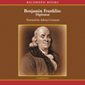 Benjamin Franklin: Diplomat (Unabridged) Audiobook, by Benjamin Franklin