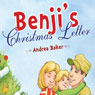 Benjis Christmas Letter (Unabridged) Audiobook, by Andrea Baker