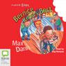 Bernice Knows Best: Aussie Bites (Unabridged), by Max Dan