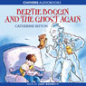 Bertie Boggin and the Ghost Again (Unabridged), by Catherine Sefton