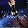 Best Bondage Erotica 2011 (Unabridged), by Rachel Kramer Bussel