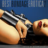 Best Bondage Erotica 2 (Unabridged) Audiobook, by Alison Tyler
