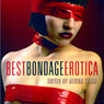 Best Bondage Erotica (Unabridged) Audiobook, by Alison Tyler