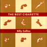 The Best Cigarette Audiobook, by Billy Collins