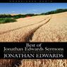 Best of Jonathan Edwards Sermons (Unabridged), by Jonathan Edward