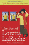 The Best of Loretta LaRoche Audiobook, by Loretta LaRoche