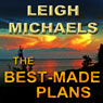 The Best-Made Plans (Unabridged) Audiobook, by Leigh Michaels