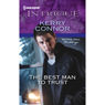 The Best Man to Trust: Sutton Hall Weddings (Unabridged) Audiobook, by Kerry Connor