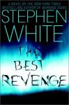 The Best Revenge (Unabridged), by Stephen Whit