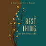 The Best Thing That Ever Happened to Me: A Testimony by Fay Posley (Unabridged) Audiobook, by Fay Posley