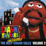 The Best Uncensored Crank Calls, Volume 2 Audiobook, by Crank Yankers