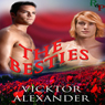 The Besties (Unabridged) Audiobook, by Vicktor Alexander