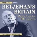 Betjemans Britain: Poems from the BBC Archive Audiobook, by John Betjeman