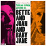 Bette and Joan and Baby Jane (Unabridged), by Tracy-Ann Oberman