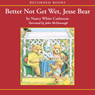 Better Not Get Wet, Jesse Bear (Unabridged) Audiobook, by Nancy White Carlstrom
