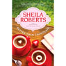 Better Than Chocolate (Unabridged) Audiobook, by Sheila Roberts