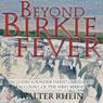 Beyond Birkie Fever (Unabridged), by Walter Rhein