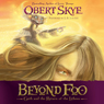 Beyond Foo: Geth and the Return of the Lithens, Book 1 (Unabridged) Audiobook, by Obert Sky