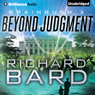 Beyond Judgment: Brainrush, Book 3 (Unabridged) Audiobook, by Richard Bard