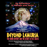 Beyond Lemuria: The Shaver Mystery and The Secrets of Mt. Shasta (Dramatized) Audiobook, by Poke Runyon
