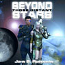 Beyond Those Distant Stars (Unabridged) Audiobook, by John B. Rosenman