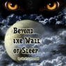 Beyond the Wall of Sleep (Unabridged) Audiobook, by H. P. Lovecraft