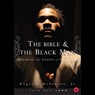 The Bible & the Black Man: Breaking the Chains of Prejudice Audiobook, by Roger L. Roberson