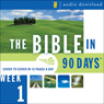 The Bible in 90 Days: Week 1: Genesis 1:1 - Exodus 40:38 (Unabridged), by Unspecified