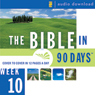 The Bible in 90 Days: Week 10: Daniel 9:1 - Matthew 26:75 (Unabridged) Audiobook, by Unspecified