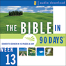 The Bible in 90 Days: Week 13: 1 Thessalonians 1:1 - Revelation 22:21 (Unabridged) Audiobook, by Unspecified