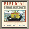 Biblical Literacy: The Essential Bible Stories Everyone Needs to Know (Unabridged), by Timothy Beal