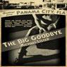 The Big Goodbye (Unabridged), by Michael Lister