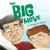 The Big Move (Unabridged), by Wendy M. Bretz
