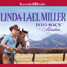 Big Sky Mountain (Unabridged) Audiobook, by Linda Lael Miller