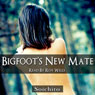 Bigfoots New Mate (Unabridged) Audiobook, by Soichiro Irons