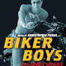 Biker Boys: Gay Erotic Stories (Unabridged) Audiobook, by Christopher Pierce